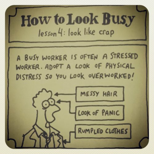 how to look busy 4